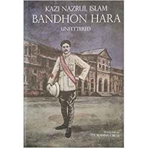Bandhon Hara (Unfettered)