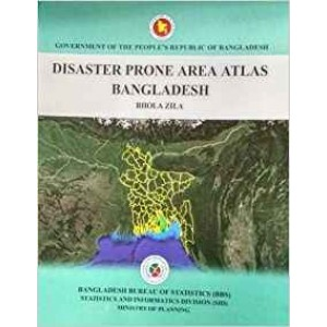 Disaster Prone Area Atlas of Bangladesh: Bhola Zila