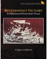 Bittersweet Victory A Freedom Fighters Tale