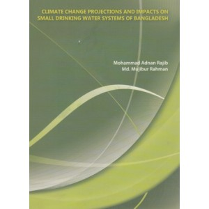 Climate Change Projections and Impacts on Small Drinking Water Systems of Bangladesh
