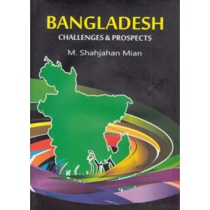 Bangladesh: Challenges & Prospects