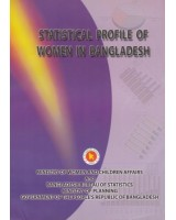 Statistical Profile of Women in Bangladesh