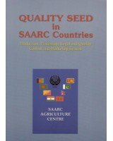 Quality Seed in SAARC Countries: Production, Processing, Legal and Quality Control and Marketing System