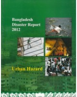 Bangladesh Disaster Report 2012