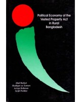 Political Economy of the Vested Property Act in Rural Bangladesh