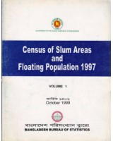 Census of Slum Areas and Floating Population-1997, Volume 1