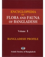 Encyclopedia of Flora and Fauna of Bangladesh, Volume1: Bangladesh Profile