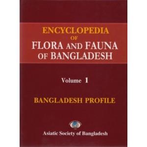 Encyclopedia of Flora and Fauna of Bangladesh, Volume1: Bangladesh Profile