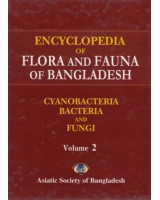 Encyclopedia of Flora and Fauna of Bangladesh, Volume 2: Cyanobacteria, Bacteria and Fungi