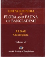 Encyclopedia of Flora and Fauna of Bangladesh, Volume 3: Algae (Chlorophyta: Aphanochaetaceae-Zygnemataceae)