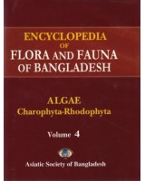 Encyclopedia of Flora and Fauna of Bangladesh, Volume 4: Algae: Clorophyta-Rhodophyta (Achnanthaceae-Vaucheriaceae)
