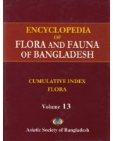 Encyclopedia of Flora and Fauna of Bangladesh, Volume 13: Index Volume – Flora