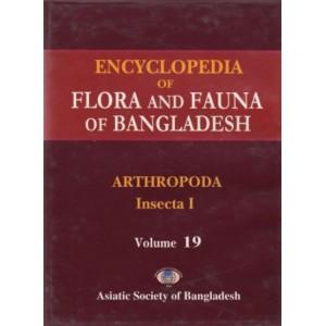 Encyclopedia of Flora and Fauna of Bangladesh, Volume 19: Arthropoda: Insecta I (Apterygota – Pterygota Part)