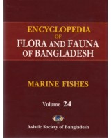 Encyclopedia of Flora and Fauna of Bangladesh, Volume 24: Marine Fishes