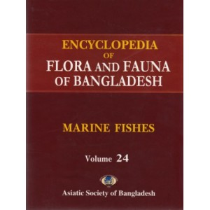 Encyclopedia of Flora and Fauna of Bangladesh, Volume 24: Marine Fishes
