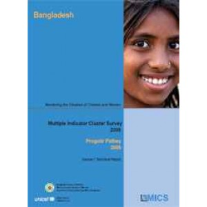 Progotir Pathey 2009: Bangladesh Multiple Indicator Cluster Survey-Monitoring the situation of Children and Women, Volume I: Technical Report