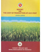 Report on the Cost of Production of AUS Crop, 2008-2009