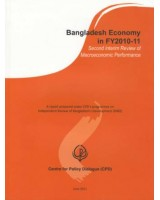Bangladesh Economy in FY 2010-11:  Second interim review of macroeconomic performance