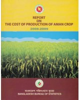 Report on the Cost of Production of Aman Crop, 2008-2009