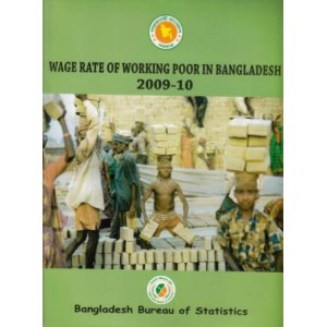 Wage Rate of Working Poor in Bangladesh, 2009-10
