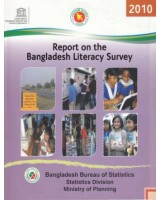 Report on the Bangladesh Literacy Survey, 2010