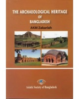 The Archaeological Heritage of Bangladesh