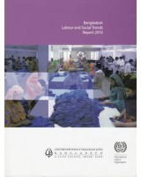Bangladesh Labour and Social Trends Report 2010