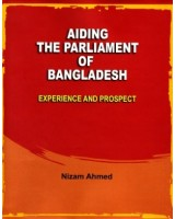 Aiding the Parliament of Bangladesh: Experience and Prospect