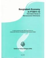 Bangladesh Economy in FY2011-12: Third Interim Review of Macroeconomic Performance