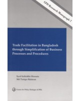 Trade Facilitation in Bangladesh through Simplification of Business Processes and Procedures