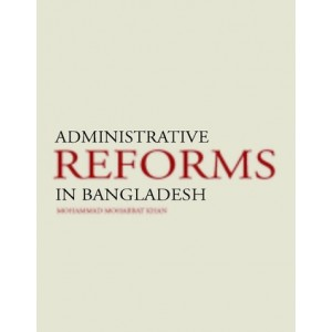 Administrative Reforms in Bangladesh