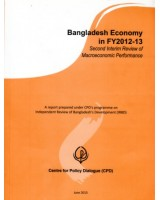 Bangladesh Economy in FY 2012-13:  Second interim review of macroeconomic performance