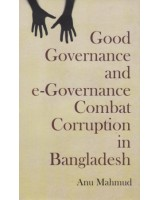 Good Governance and e-Governance Combat Corruption in Bangladesh