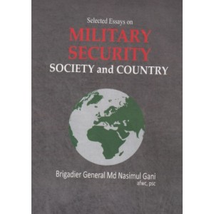 Selected Essays on Military Security Society and Country