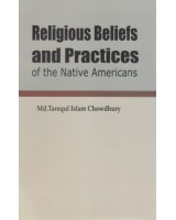 Religious Beliefs and Practices oh the Native Americans