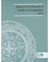 State of Food Security & Nutrition in Bangladesh 2012