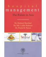 Hospital Management : The Future in Asia