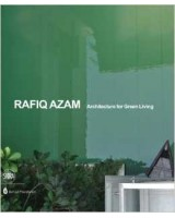 Rafiq Azam Architecture for Green Living