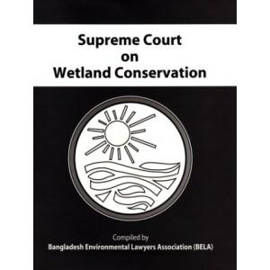 Supreme Court on Wetland Conservation