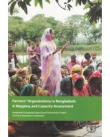 Farmer's Organizations in Bangladesh: A Mapping and Capacity Assessment