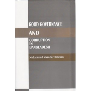 Good Governance and Corruption in Bangladesh