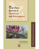 The Open Secrets of Democracy and Development