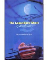 The Legendary Ghost : Extinction