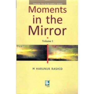 Moments in the Mirrors : Through The Glass Darkly Series, Volume 1