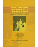 Deprivation of Hindu Minority in Bangladesh: Living With Vested Property