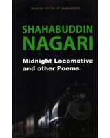 Shahabuddin Nagari : Midnight Locomotive and Other Poems