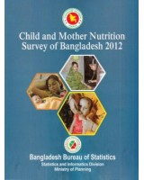 Child and Mother Nutrition Survey of Bangladesh 2012