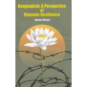 Bangladesh: A Perspective of Dynamic Resilience