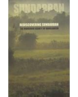Sundarban: Rediscovering Sundarban – The Mangrove Beauty of Bangladesh