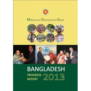Millennium Development Goals: Bangladesh Progress Report-2013